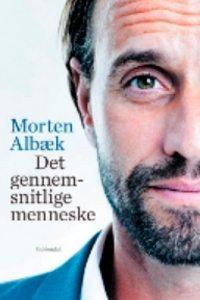 morten Albæk, det gennemsnittelige menneske