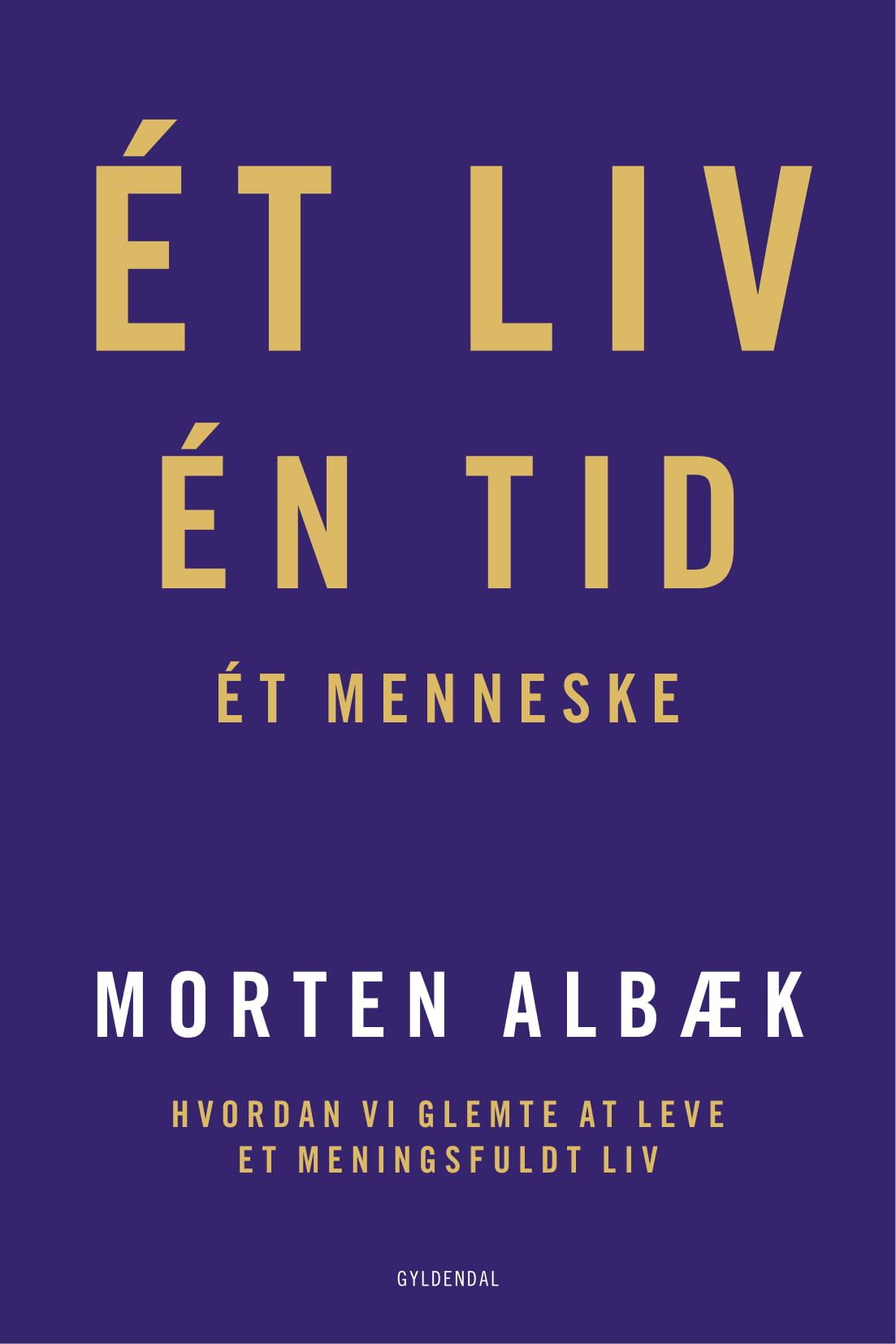 et liv en tid et menneske, morten Albæk