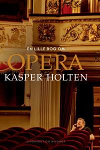 kasper Holten, Opera