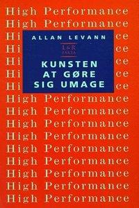 Allan Levann, kunsten at gøre sig umage