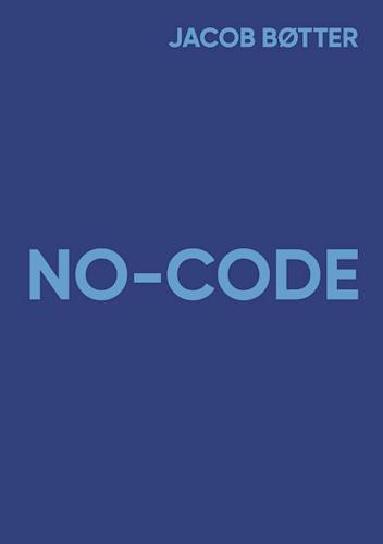Jacob Bøtter No Code